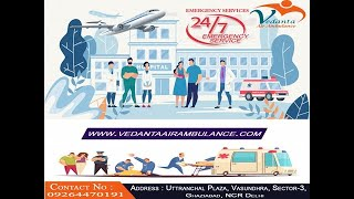 Urgently Need Vedanta Air Ambulance Services in Bhubaneswar to Shift ICU pa