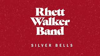 "Rhett Walker Band - ""Silver Bells"" (Official Audio)"