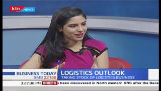 Taking stock of Kenya's logistics industry | Business Today Discussion