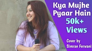 Kya Mujhe Pyaar Hai | Woh Lamhe | KK | By   - YouTube