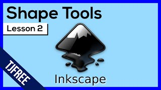 Inkscape Lesson 2 - Shape Tools and Options