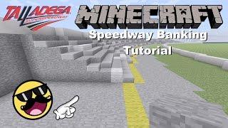Minecraft Speedway Banking Tutorial-Update