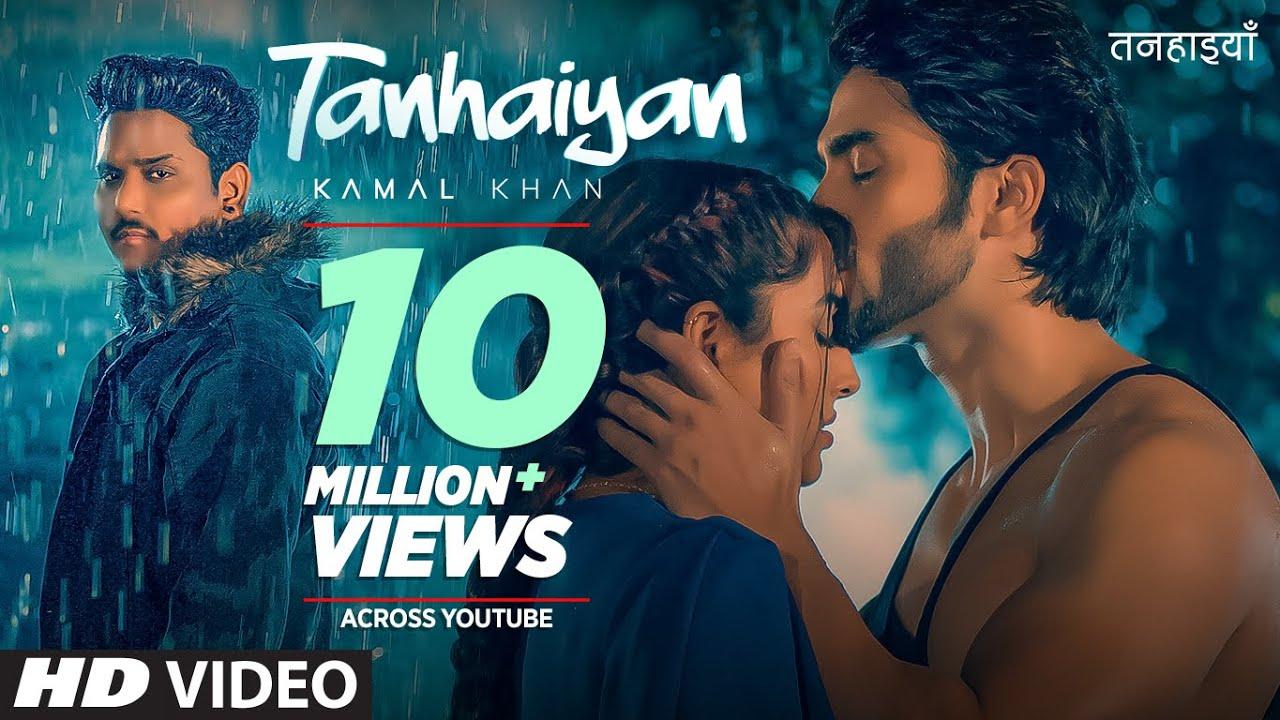 Tanhaiyan Song Lyrics by Kamal Khan