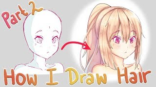 How To Draw Anime Hair | [Part 2] Rendering + Color Selection