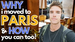 HOW TO MOVE TO FRANCE 🇫🇷 | Paris Recommendations | Living Abroad in France | Jordan Patrick