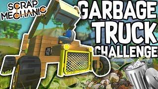 Scrap Mechanic - GARBAGE TRUCK CHALLENGE!! W/AshDubh & Speedy - [#58] | Gameplay