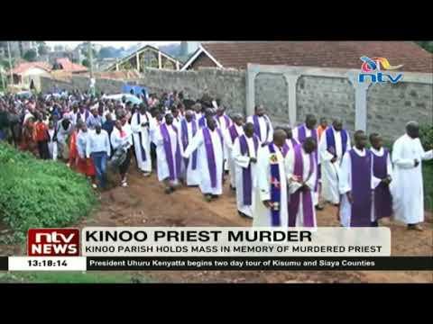 Kinoo parish holds mass in memory of slain Father John Njoroge