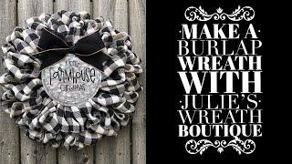 How To Make A Burlap Wreath / How To Make A Farmhouse Wreath / Christmas 2019
