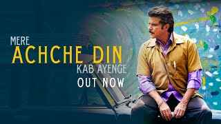 Achche Din - Song Video - Fanney Khan