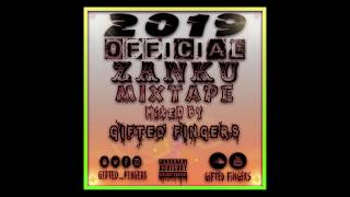 2019 Official Zanku Mixtape Ft Zlatan Ibile, Chinko Ekun, Davido, Kiss Daniel, Burna Boy & MORE !!!