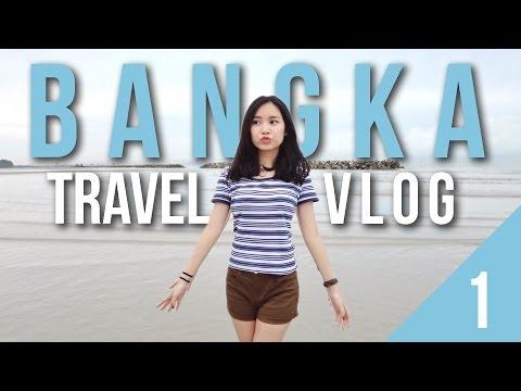 Video LIBURAN KE BANGKA ! [ Part 1 ]
