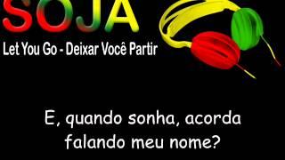 Soja - Let You Go LEGENDADO