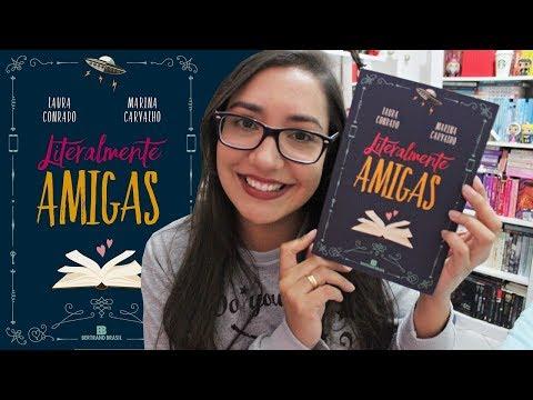 LITERALMENTE AMIGAS por Laura Conrado e Marina Carvalho | Amiga da Leitora