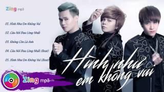 Hình Như Em Không Vui - Tam Hổ (Album)