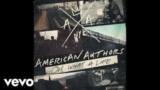 American Authors - Heart Of Stone (Audio)