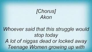 Akon - Ghetto Gospel (Dj One Remixx) Lyrics