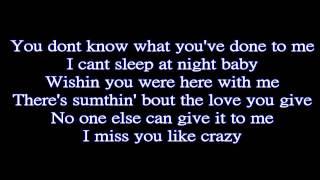 I Miss You Like Crazy Dreams