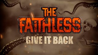 THE FAITHLESS - Give it back