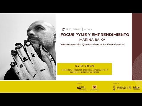 Debate Coloquio: que las ideas no se las lleve el viento - Focus Pyme Marina Baixa