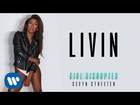 Sevyn Streeter - Livin [Official Audio]