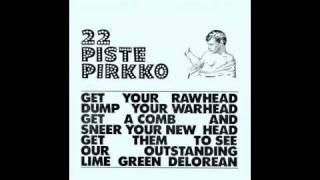 22 Pistepirkko - Lights By The Highway