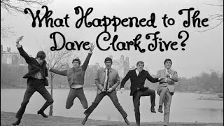What Happened to The Dave Clark Five?
