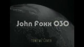 X Certificate 030 John Foxx)   YouTube