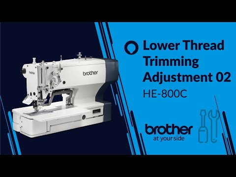HOW TO Adjust Lower Thread Trimmer 02[Brother HE-800C]