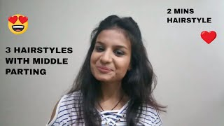 3 Simple Hairstyle With Middle Parting| Super Easy | AYUSHI BANSAL