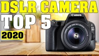 TOP 5: Best DSLR Camera 2020