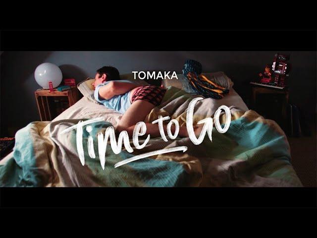 Time to Go - Tomaka
