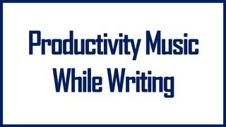 Study Music Insane Productivity | Music To Listen While Writing (AMAZING)