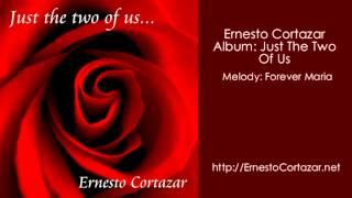 Forever Maria - Ernesto Cortazar (Relaxing Piano Music)