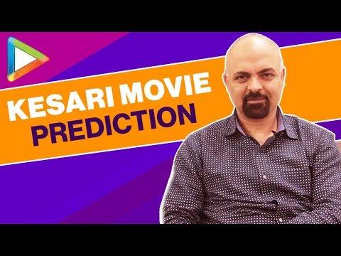 Kesari Movie Prediction by Joginder Tuteja | Akshay Kumar | Parineeti Chopra | Karan Johar