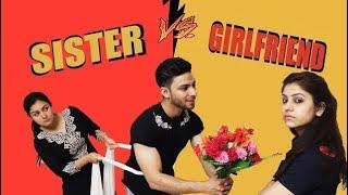 Sister Vs Girlfriend || Aman Grover