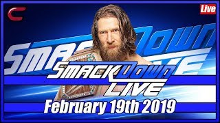 WWE SmackDown Live Stream Full Show February 19th 2019: Live Reaction Conman167