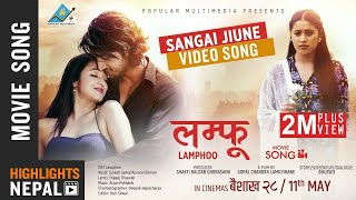 Sangai Jiune - New Nepali Movie LAMPHOO Video Song | Kabir, Mariska, Kusum, Sanjit, Chadani