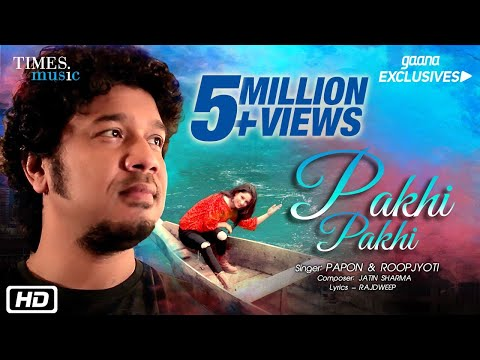 Pakhi Pakhi Mora Mon Hindi song by Papon