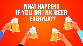What Happens If you drink beer every day?    Is It Safe? 👉 Find Out Here