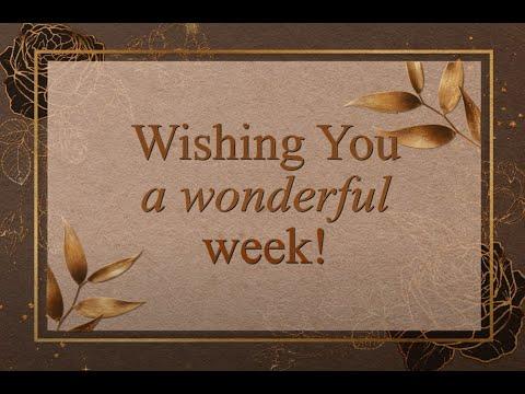 ✅Wishing you a wonderful week!