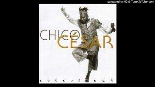 Chico César - 08. Pedra de Responsa
