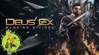 Deus Ex: Mankind Divided (Break It Down)