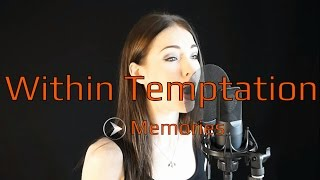 Within Temptation - Memories ( The Silent Force ) ( Cover By Minniva )