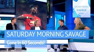 Gone in 60 Seconds! Pogba or Mourinho? Are England Top 6? Can Cardiff Stay Up? - Video Youtube