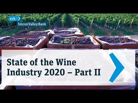 2020 SVB State of the Wine Industry - Part 2