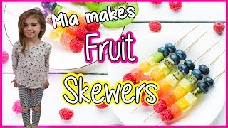 Fruit Skewers – How To Make Fruit Kabobs All Made By Kids