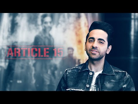 Ayushmann Khurrana on playing a 'man' for the first time in Article 15