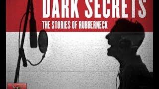 """Clark Vogeler's """"Dark Secrets - The Stories of Rubberneck"""""""