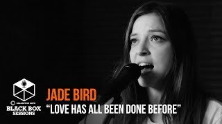 "Jade Bird   ""Love Has All Been Done Before"" 