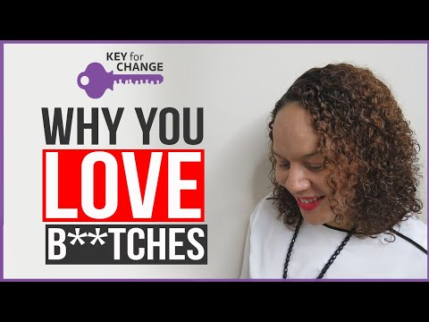 Why you love b**tches